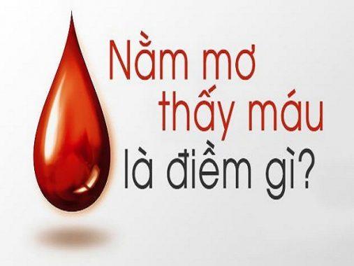 Mơ thấy máu là điềm báo gì, đánh con số nào may mắn?