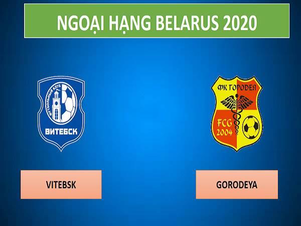 Nhận định Vitebsk vs Gorodeya, 18h00 ngày 21/3