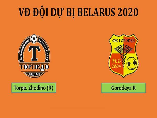 Nhận định kèo Torpedo Zhodino (R) vs FC Gorodeya (R), 21h00 ngày 14/5