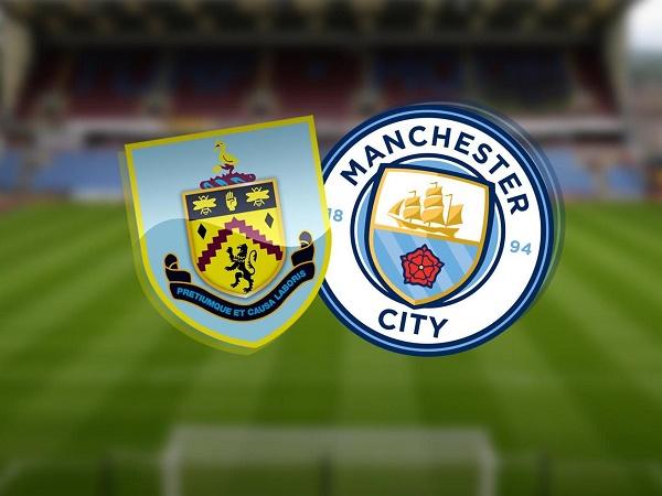 Nhận định Burnley vs Man City 01h00, 01/10 - Cúp Liên Đoàn Anh