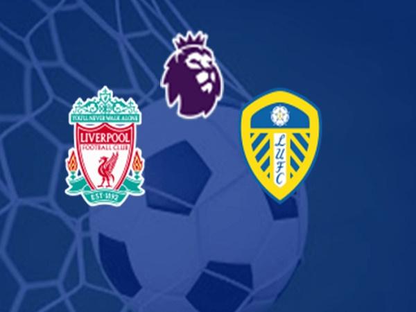 Nhận định Liverpool vs Leeds 23h30, 12/09 - Ngoại hạng Anh