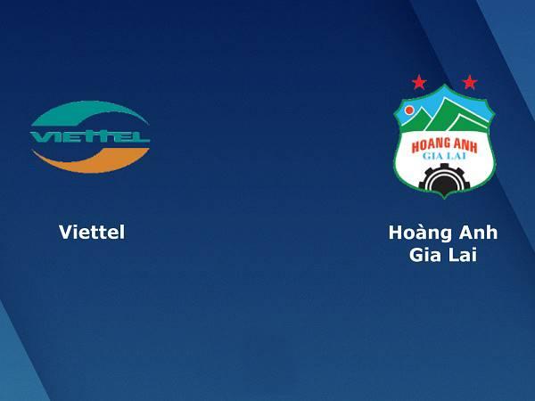 Nhận định Viettel vs HAGL 19h15, 09/10 - V.League 2020