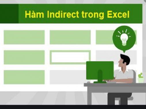 Hàm indirect trong excel có cách sử dụng thế nào?