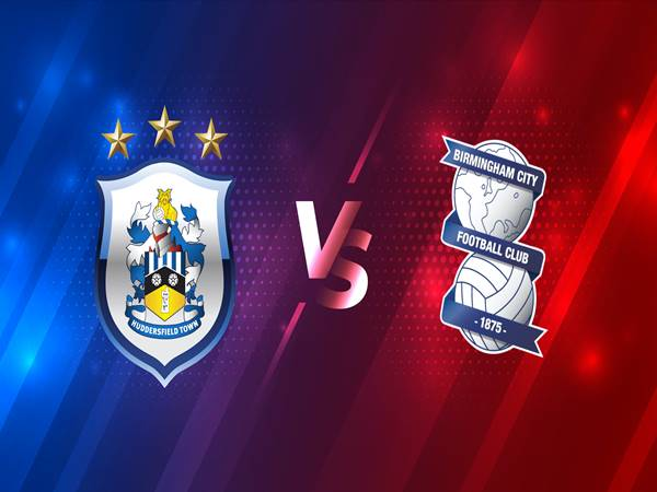 Nhận định kèo Huddersfield vs Birmingham, 2h00 ngày 3/3