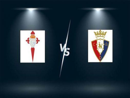 Dự đoán trận đấu Celta Vigo vs Osasuna (23h30 ngày 25/4)