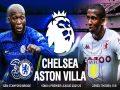Nhận định kết quả Chelsea vs Aston Villa, 01h45 ngày 23/9